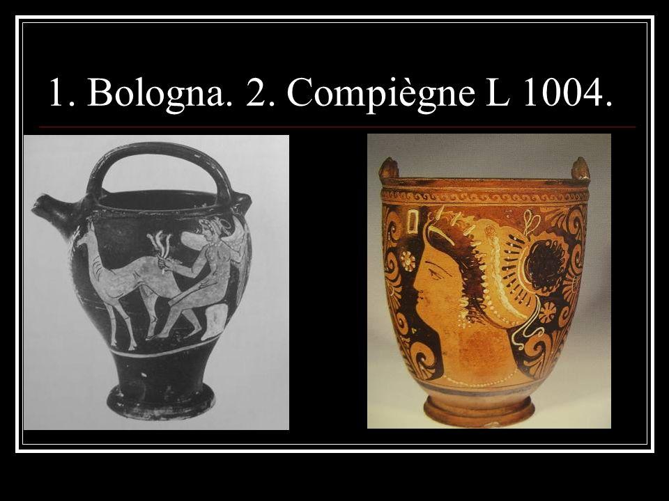 1. Bologna. 2. Compiègne L 1004.