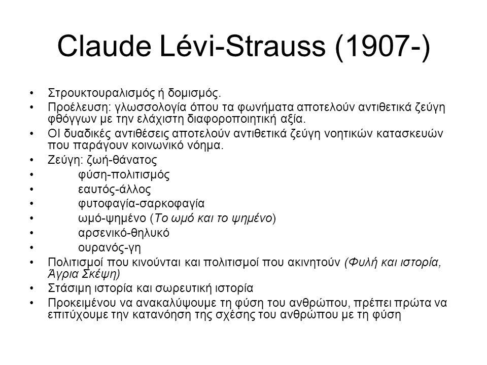 Claude Lévi-Strauss (1907-)