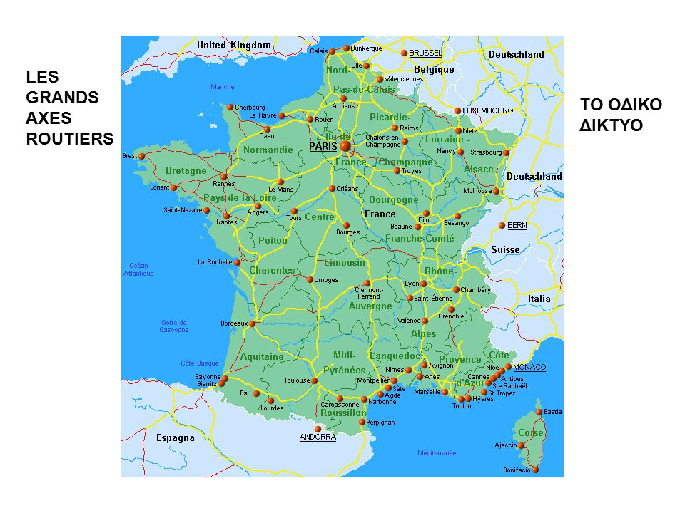 LES GRANDS AXES ROUTIERS