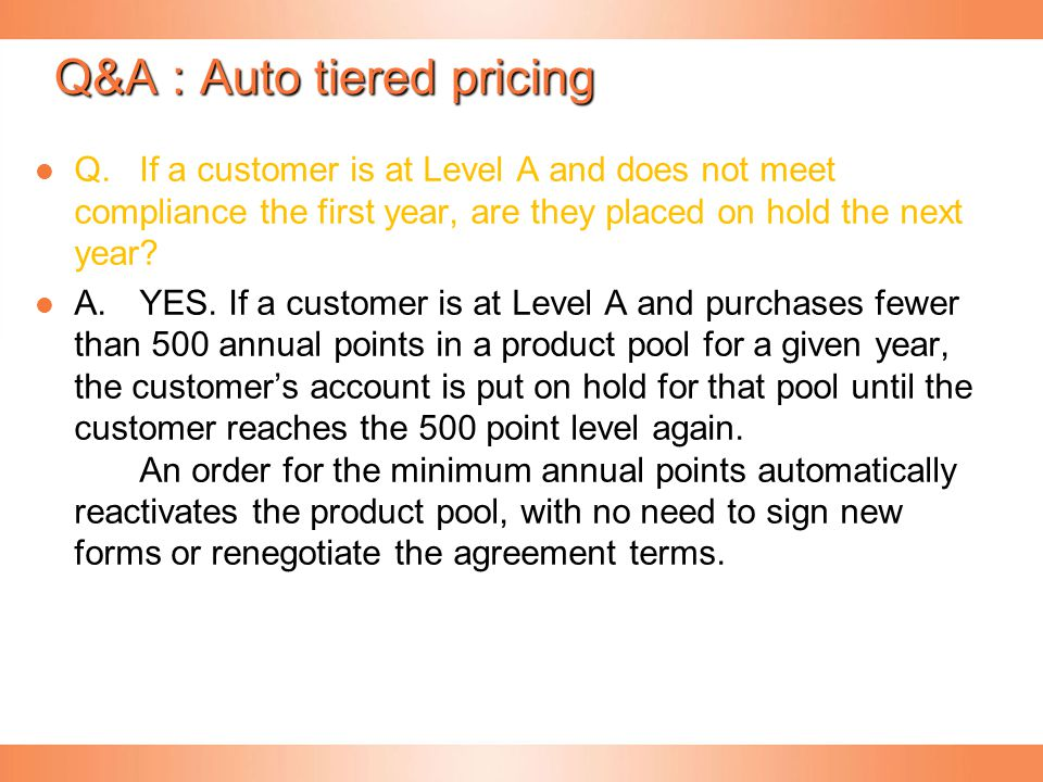Q&A : Auto tiered pricing