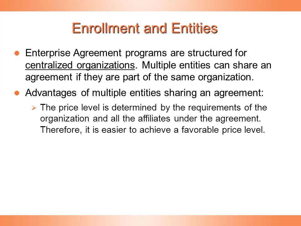 Enrollment and Entities