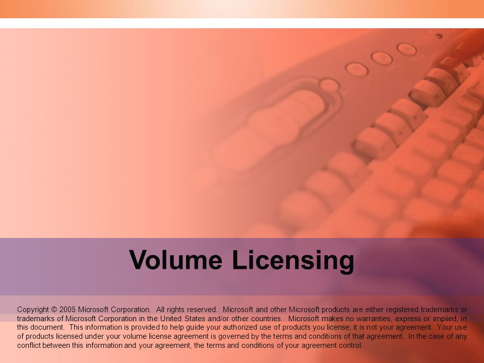 Speaker Notes: Welcome to the Volume Licensing seminar. Volume Licensing.