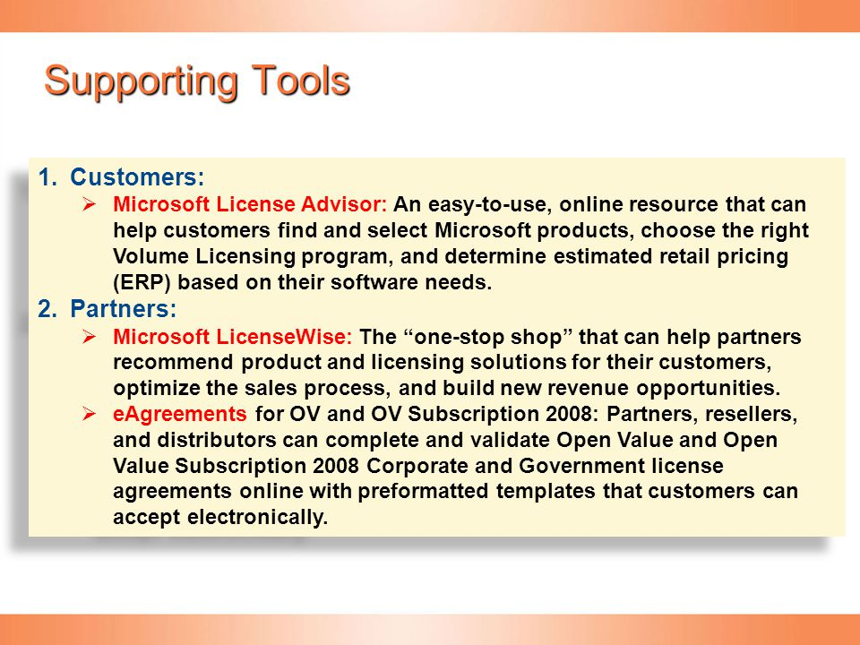 Supporting Tools Customers: Partners: