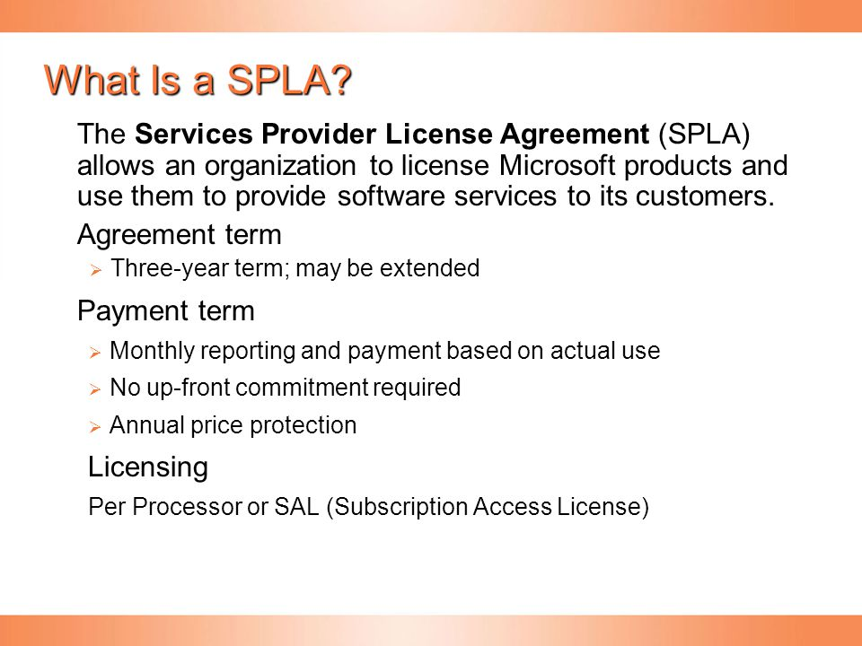 What Is a SPLA
