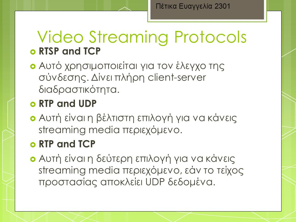 Video Streaming Protocols
