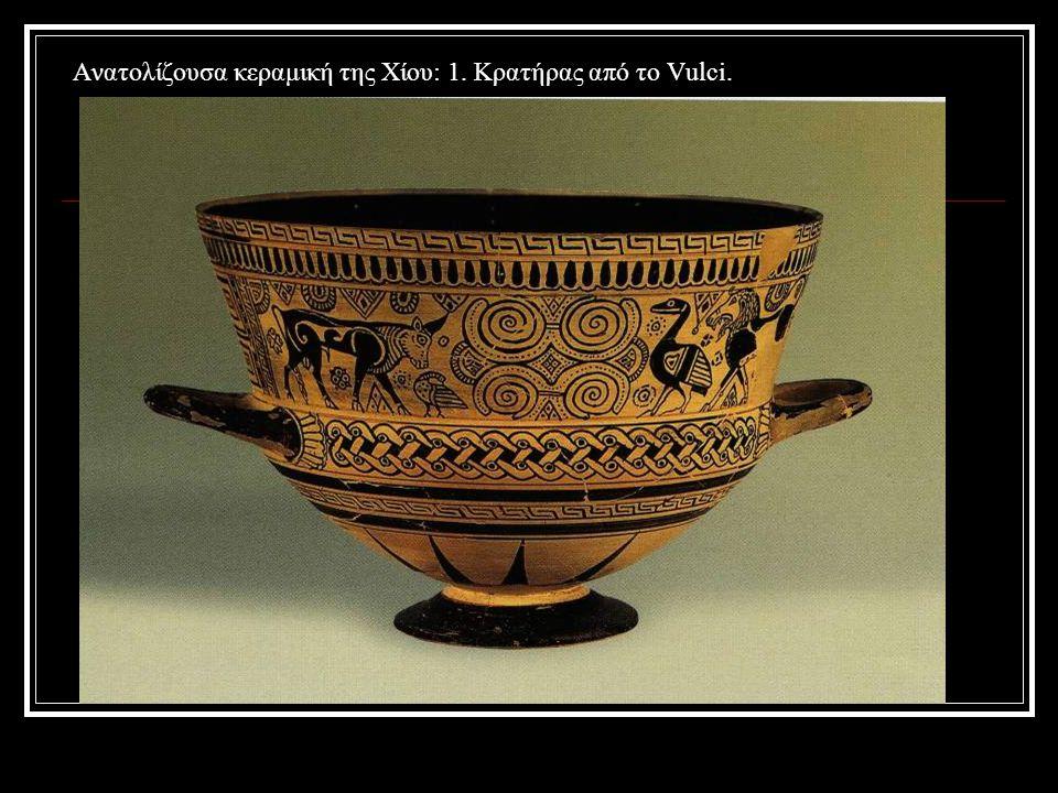 Ανατολίζουσα κεραμική της Χίου: 1. Κρατήρας από το Vulci.