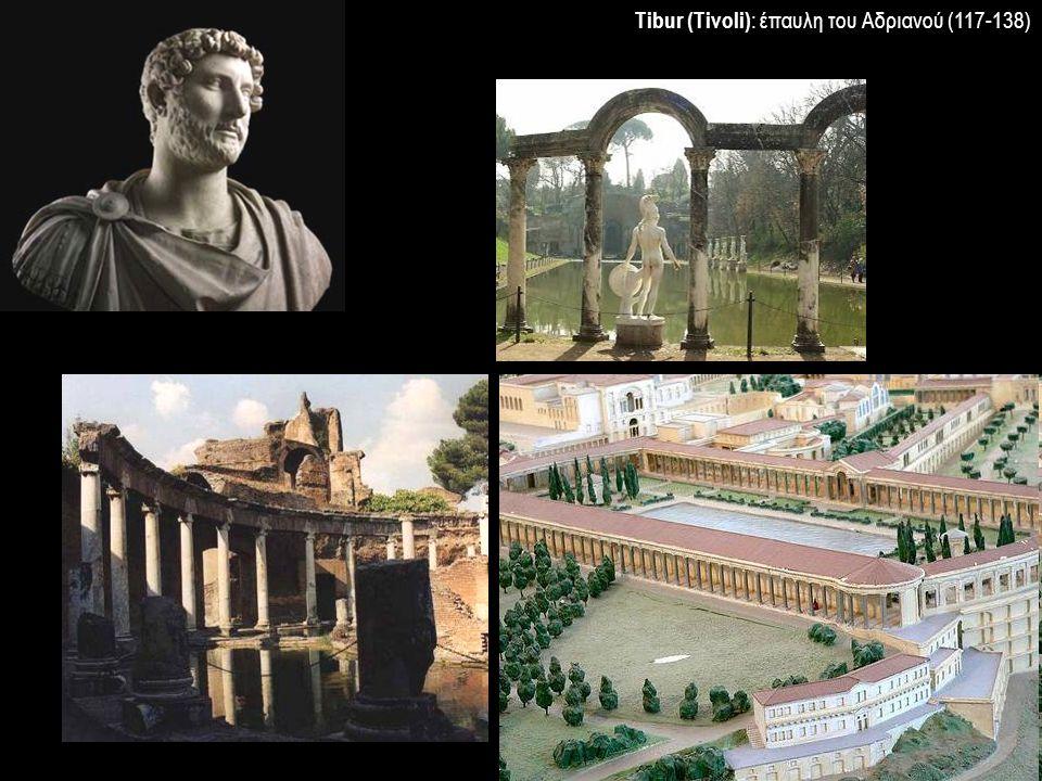 Tibur (Tivoli): έπαυλη του Αδριανού (117-138)