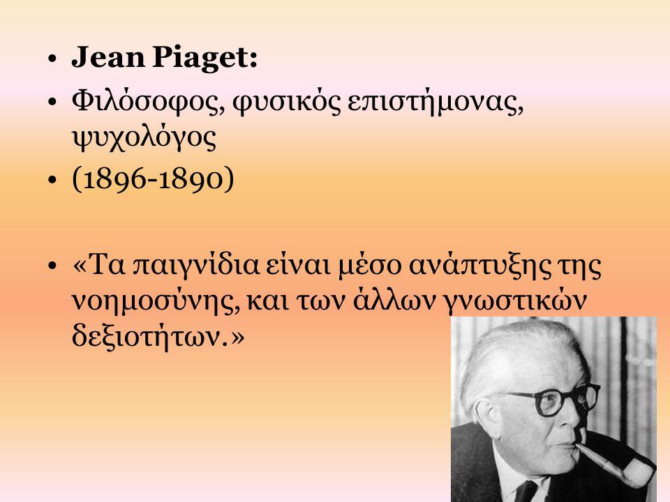 Jean Piaget: Φιλόσοφος, φυσικός επιστήμονας, ψυχολόγος. (1896-1890)