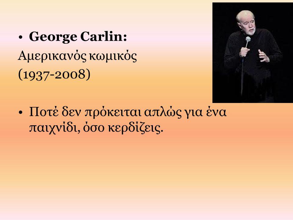 George Carlin: Αμερικανός κωμικός.