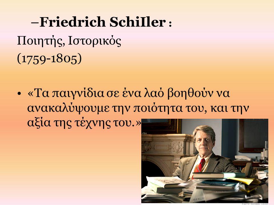 Friedrich SchiIler : Ποιητής, Ιστορικός (1759-1805)