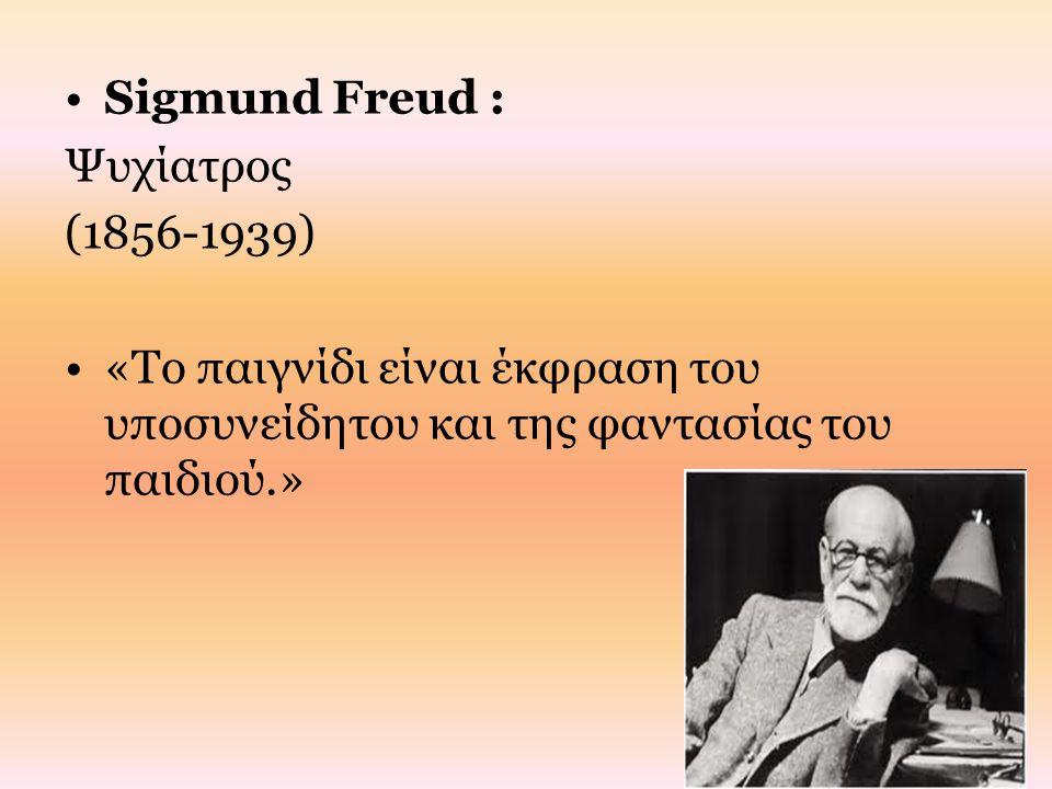 Sigmund Freud : Ψυχίατρος.