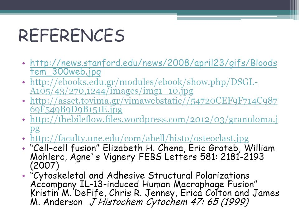 REFERENCES http://news.stanford.edu/news/2008/april23/gifs/Bloods tem_300web.jpg.