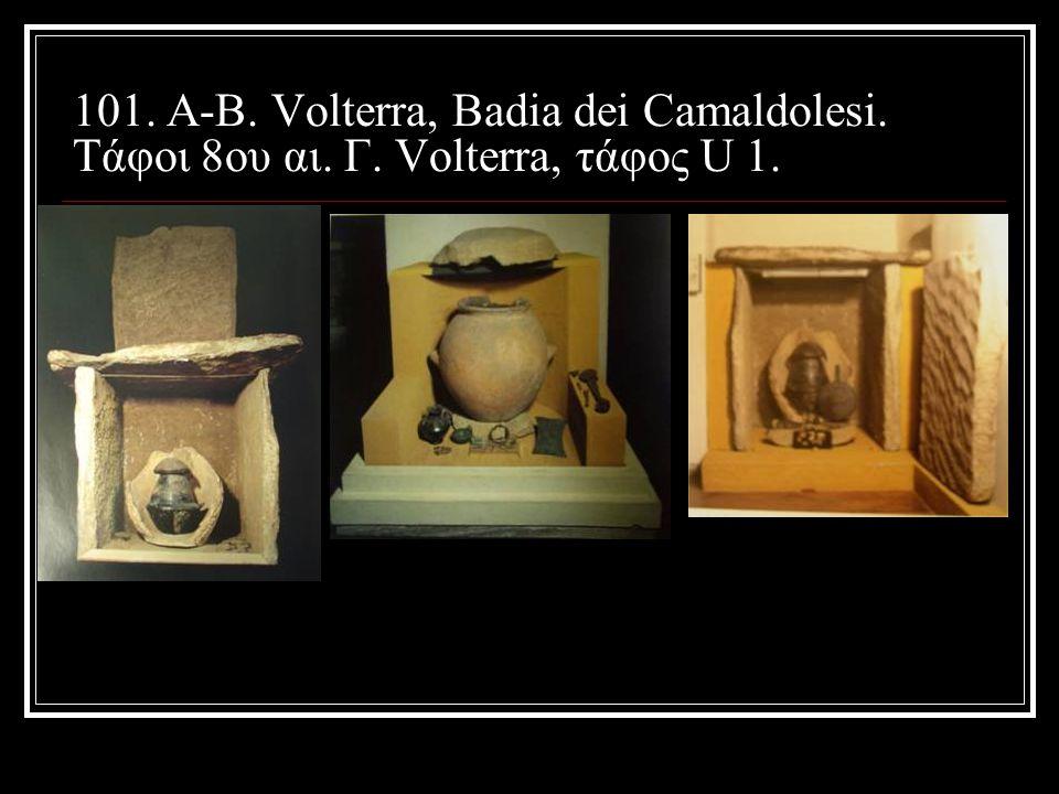 101. Α-Β. Volterra, Badia dei Camaldolesi. Τάφοι 8ου αι. Γ