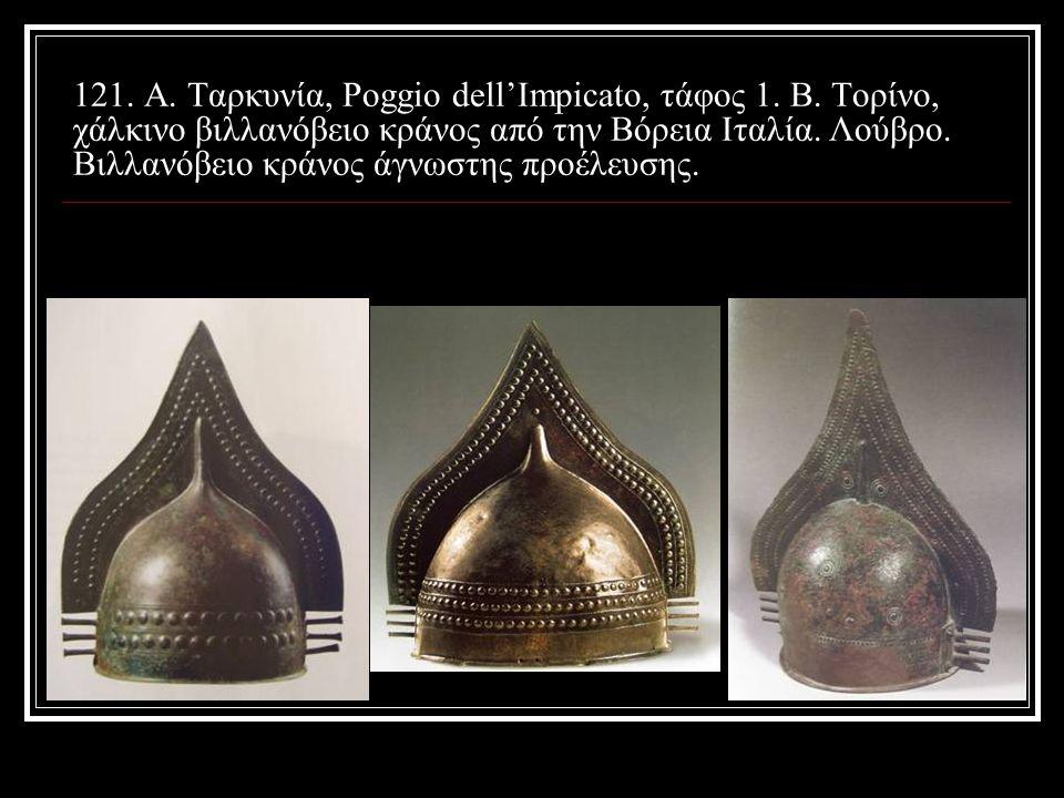 121. Α. Ταρκυνία, Poggio dell'Impicato, τάφος 1. Β
