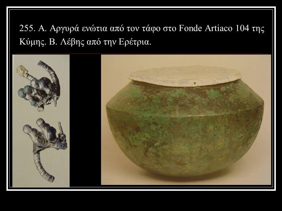 255. A. Αργυρά ενώτια από τον τάφο στο Fonde Artiaco 104 της Κύμης. B