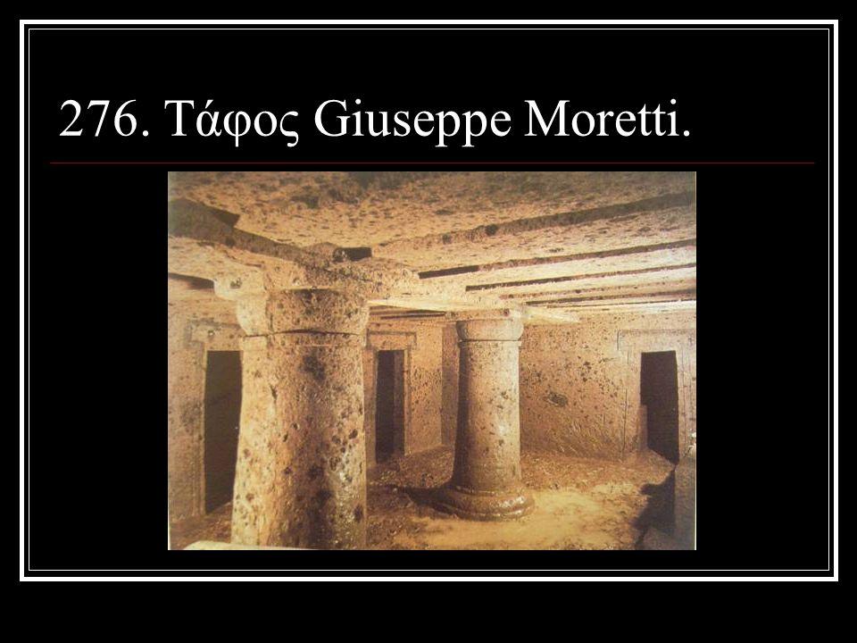 276. Τάφος Giuseppe Moretti.