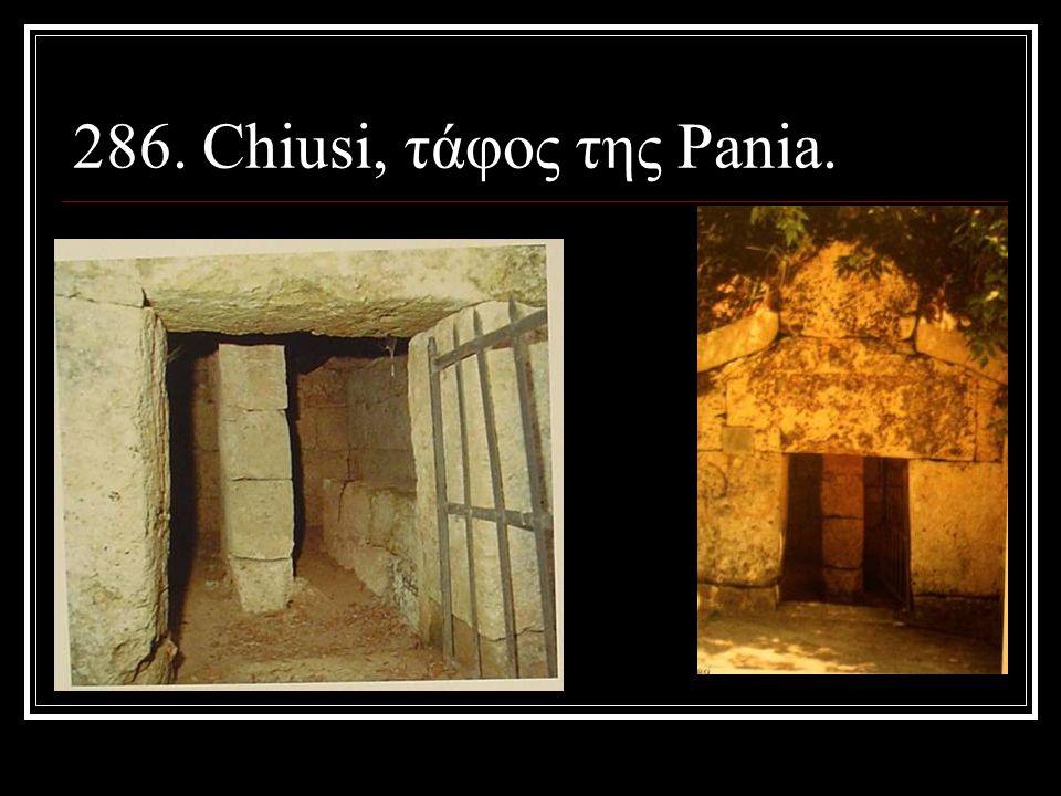 286. Chiusi, τάφος της Pania.