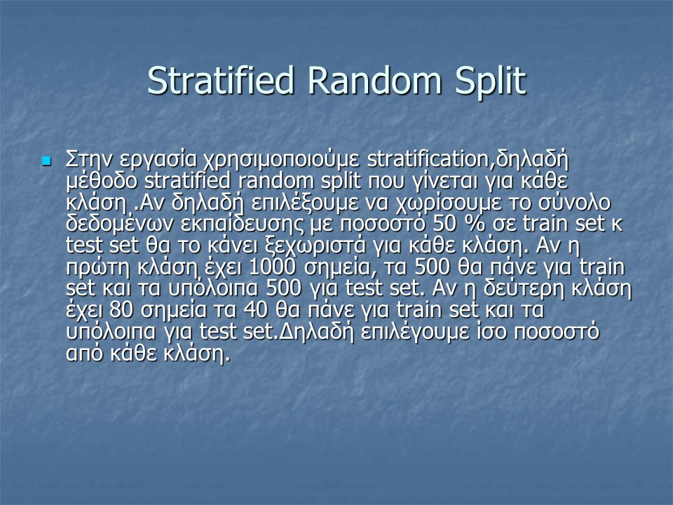 Stratified Random Split