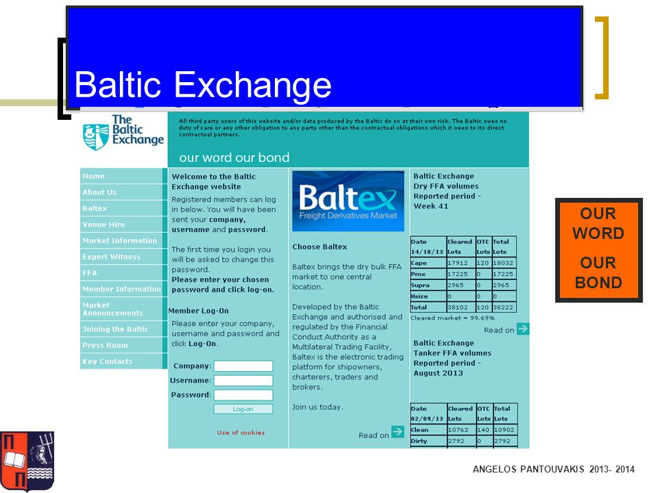 Baltic Exchange OUR WORD OUR BOND ANGELOS PANTOUVAKIS 2013- 2014