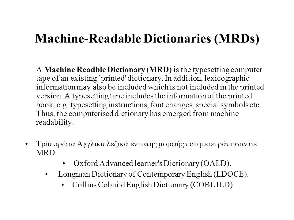 Machine-Readable Dictionaries (MRDs)