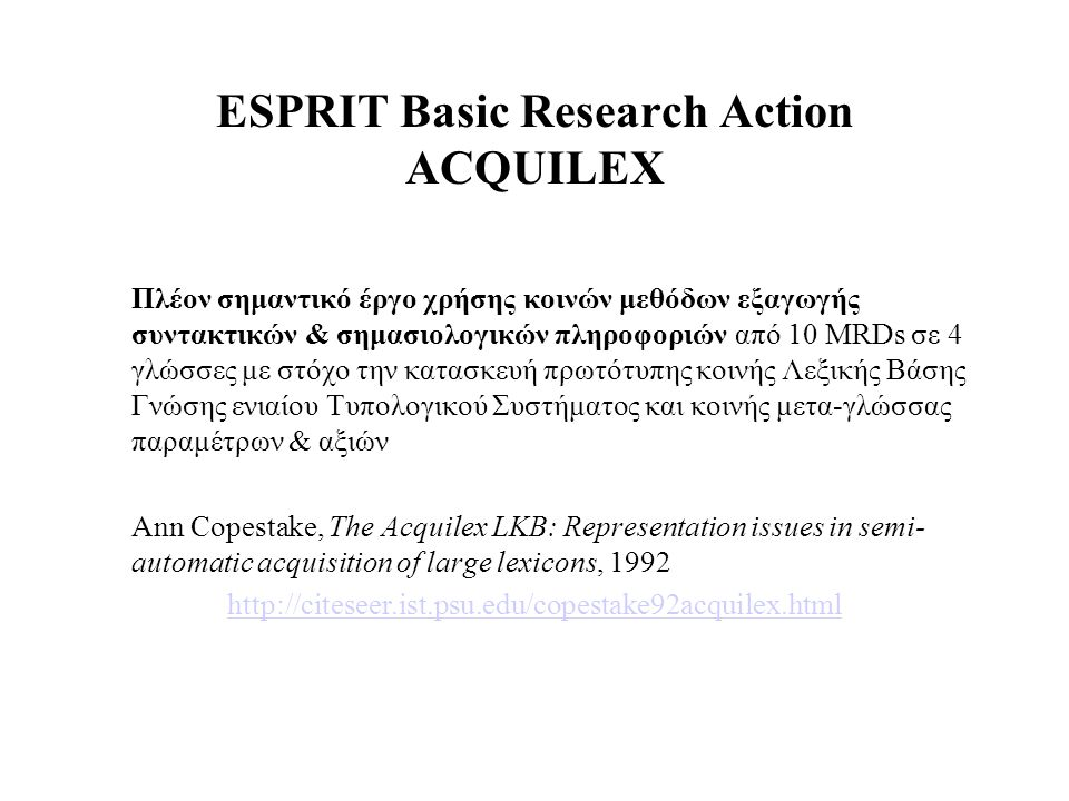 ESPRIT Basic Research Action ACQUILEX