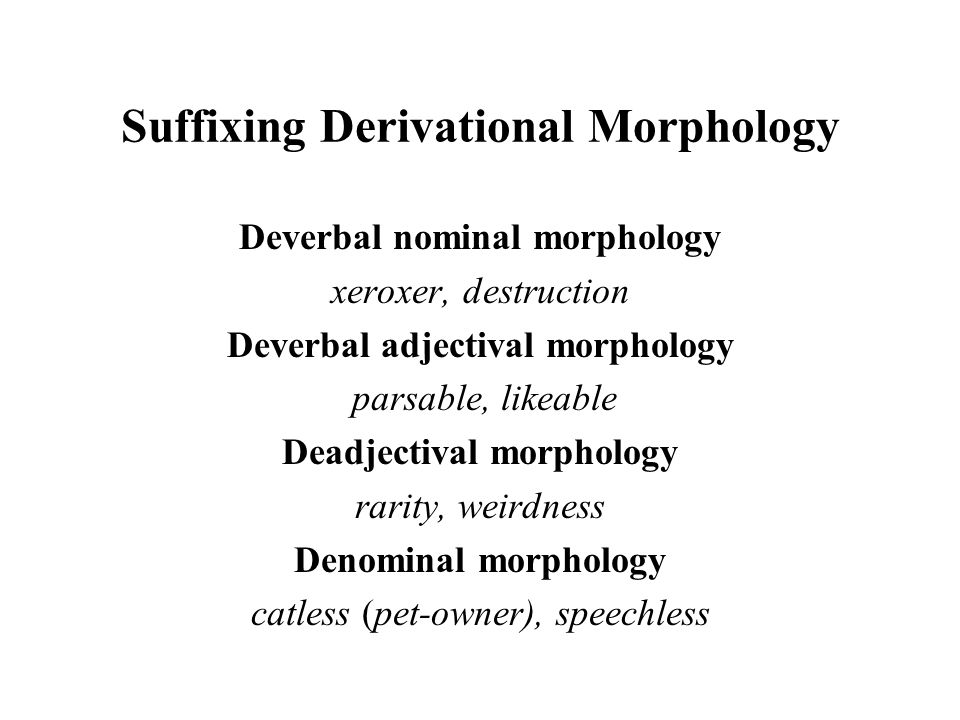 Suffixing Derivational Morphology