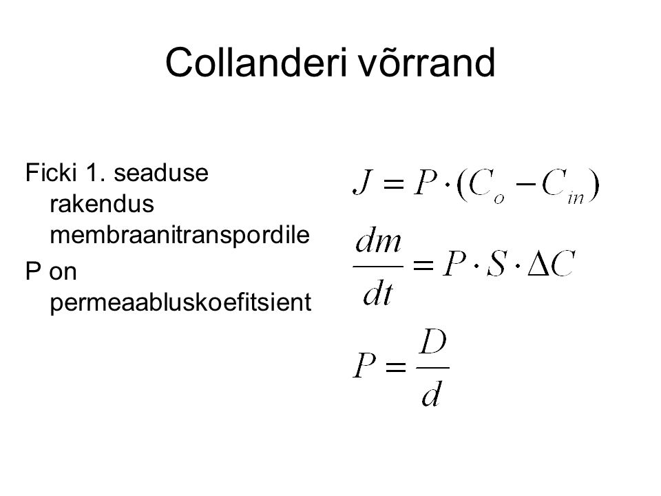 Collanderi võrrand Ficki 1. seaduse rakendus membraanitranspordile