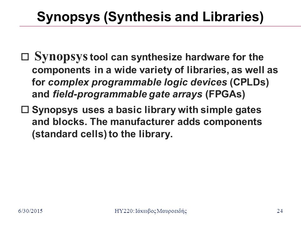 Synopsys (Synthesis and Libraries)