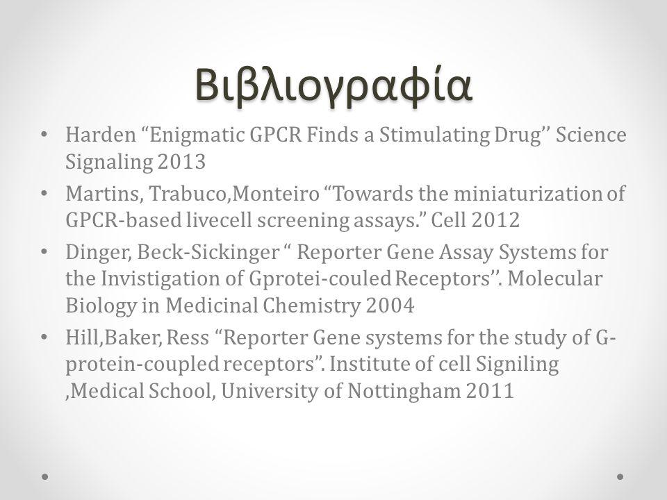 Βιβλιογραφία Harden Enigmatic GPCR Finds a Stimulating Drug'' Science Signaling 2013.