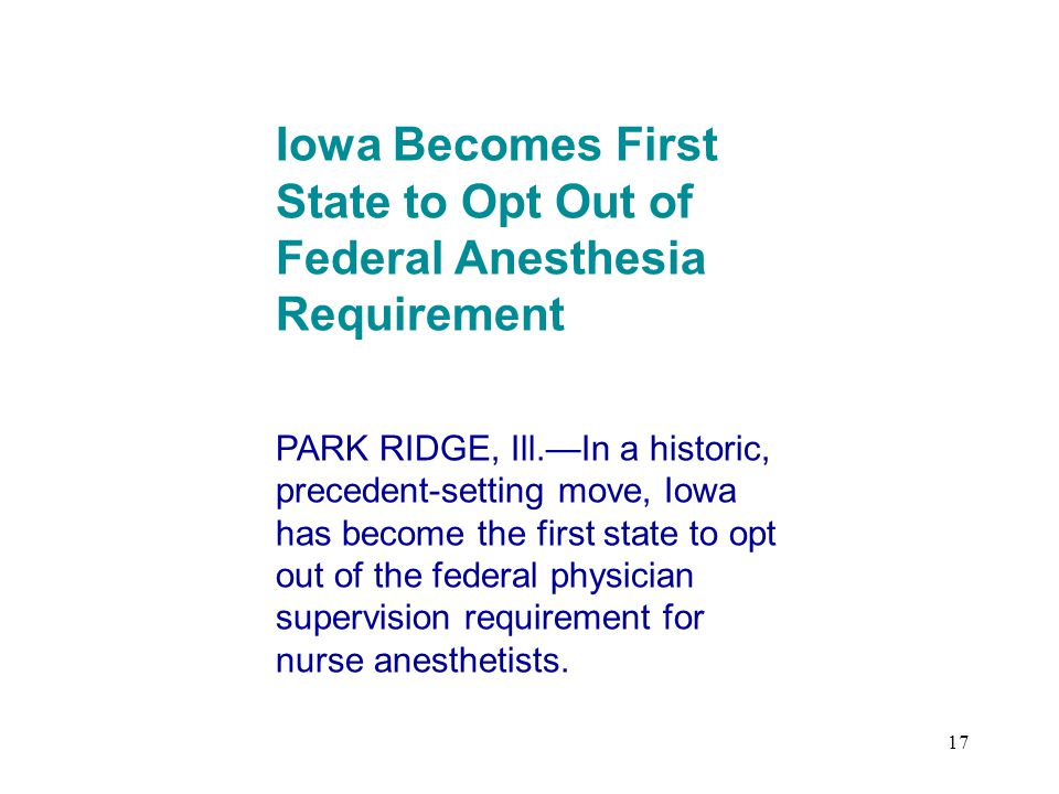Iowa Becomes First State to Opt Out of Federal Anesthesia Requirement