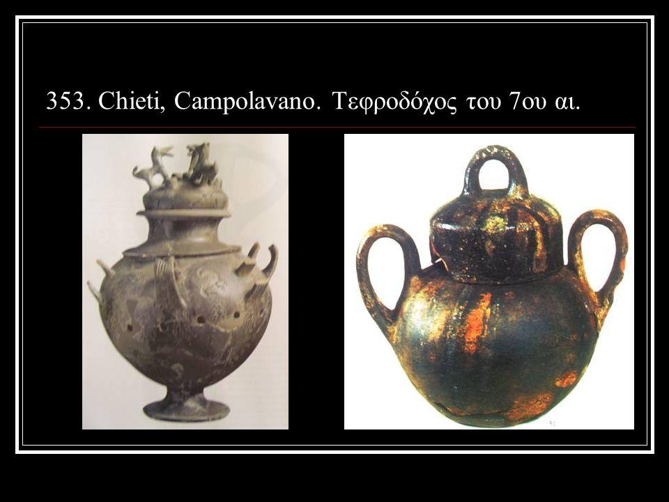 353. Chieti, Campolavano. Τεφροδόχος του 7ου αι.