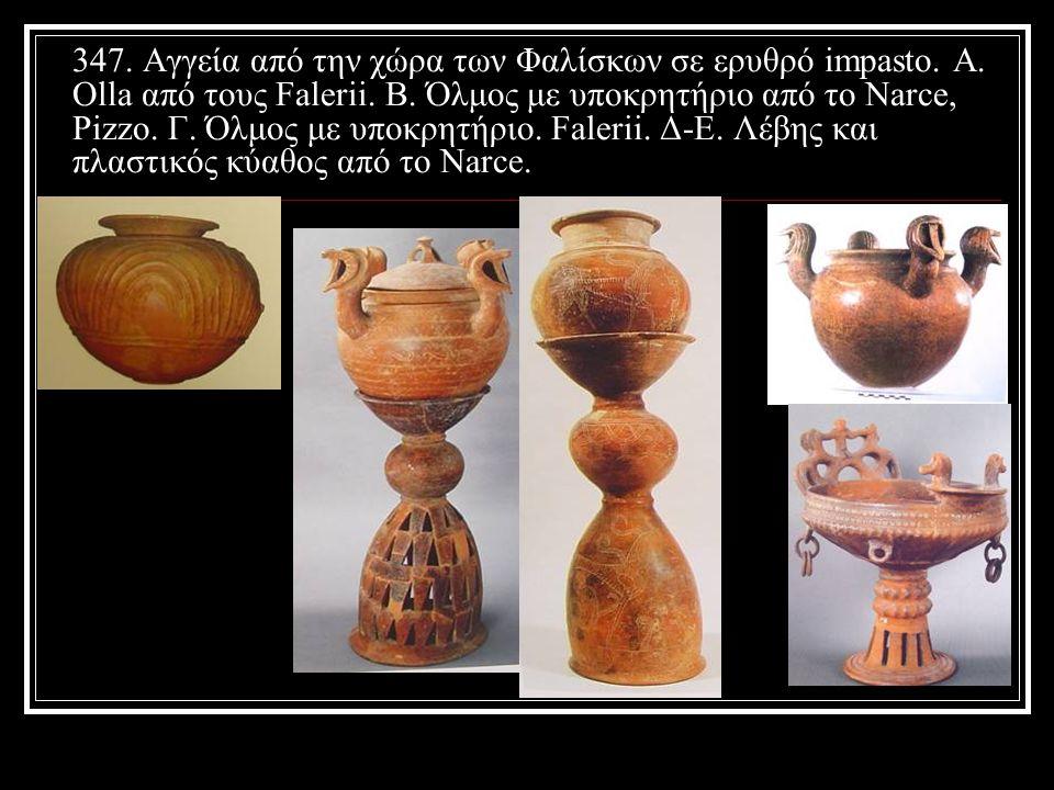 347. Αγγεία από την χώρα των Φαλίσκων σε ερυθρό impasto. A