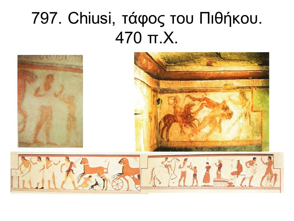 797. Chiusi, τάφος του Πιθήκου. 470 π.Χ.