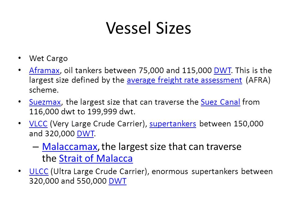 Vessel Sizes Wet Cargo.