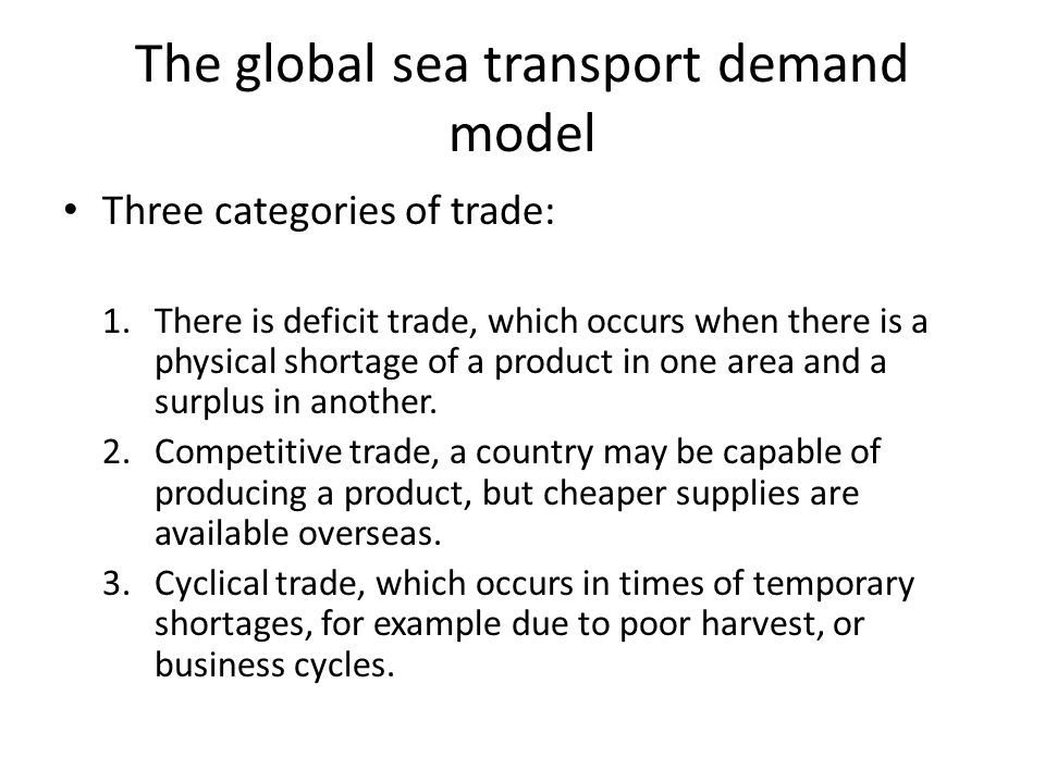 The global sea transport demand model