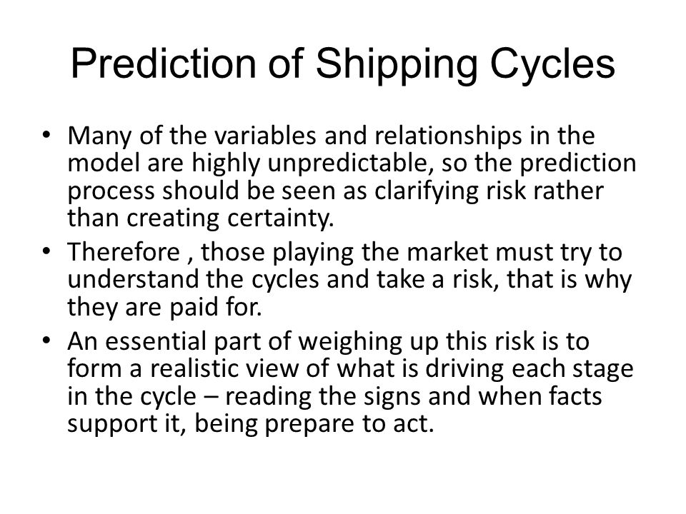 Prediction of Shipping Cycles