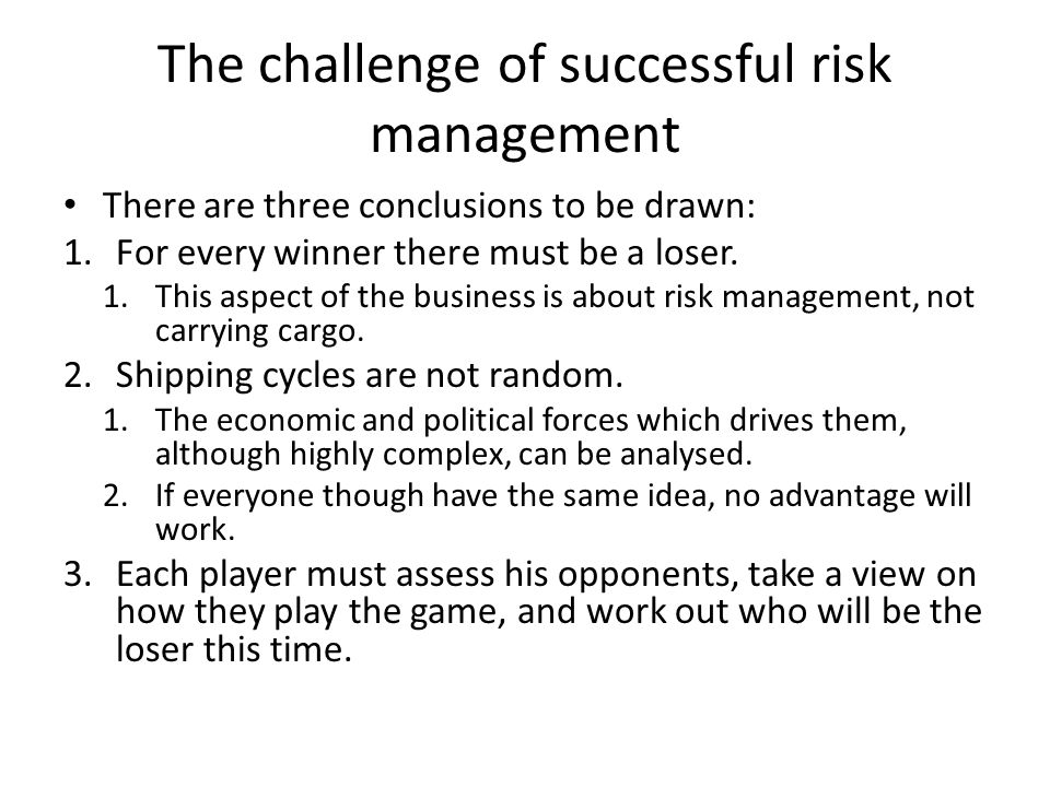 The challenge of successful risk management