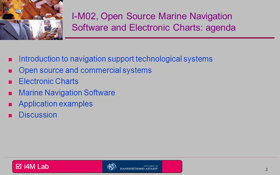 I-M02, Open Source Marine Navigation Software and Electronic Charts: agenda