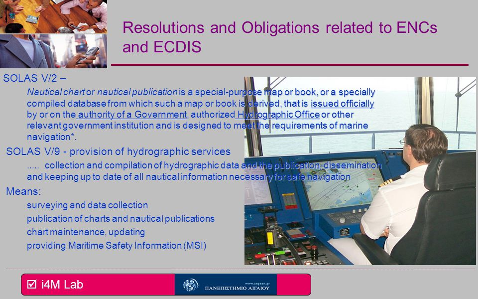 Resolutions and Obligations related to ENCs and ECDIS