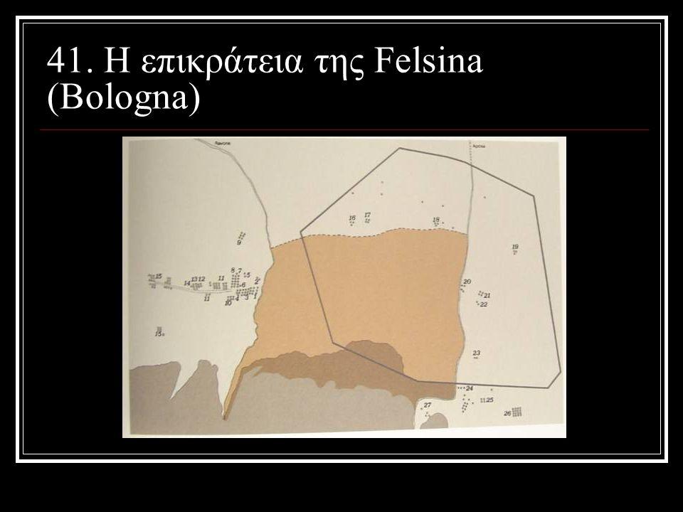41. H επικράτεια της Felsina (Bologna)