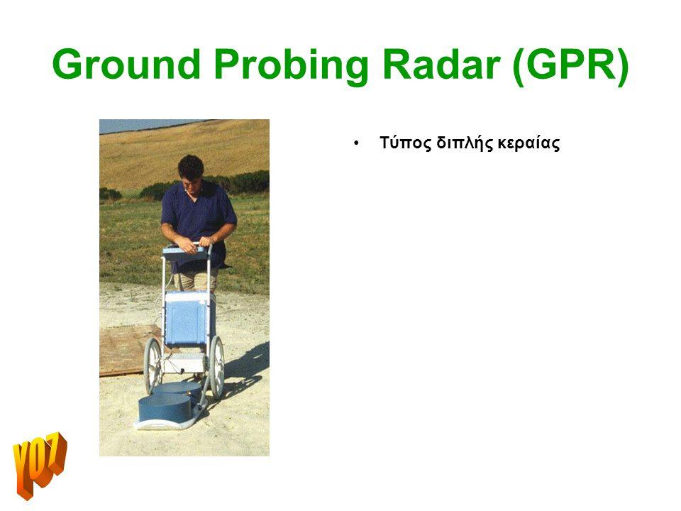 Ground Probing Radar (GPR)