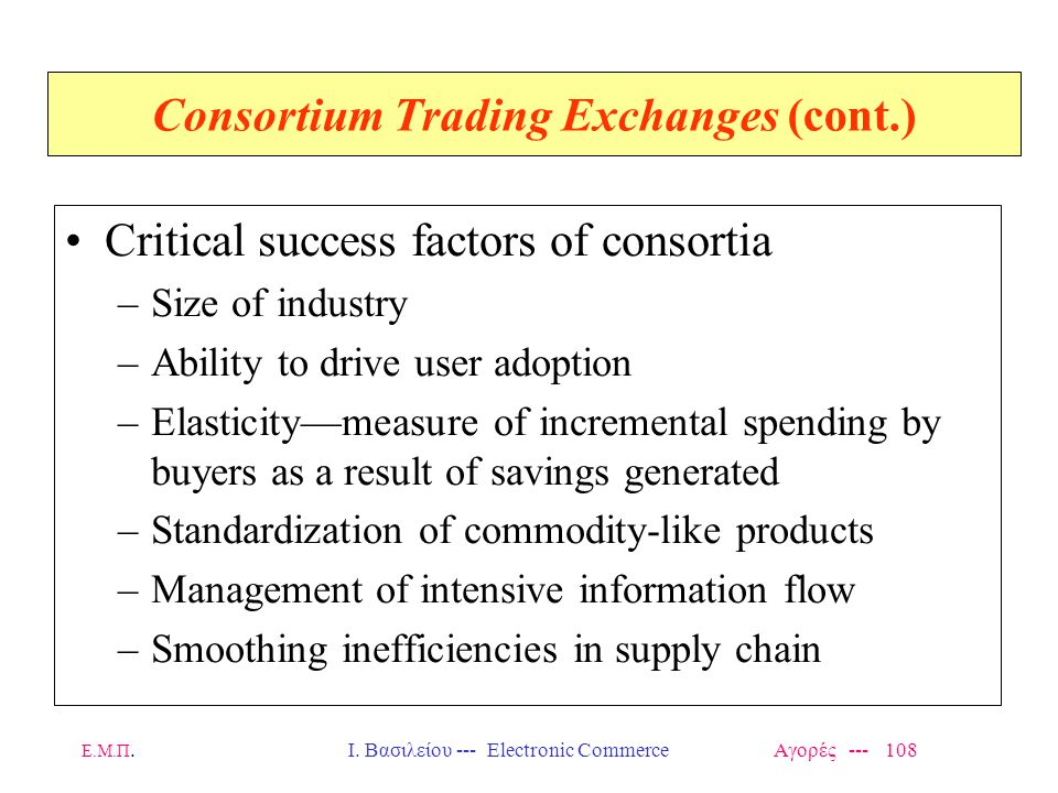 Consortium Trading Exchanges (cont.)