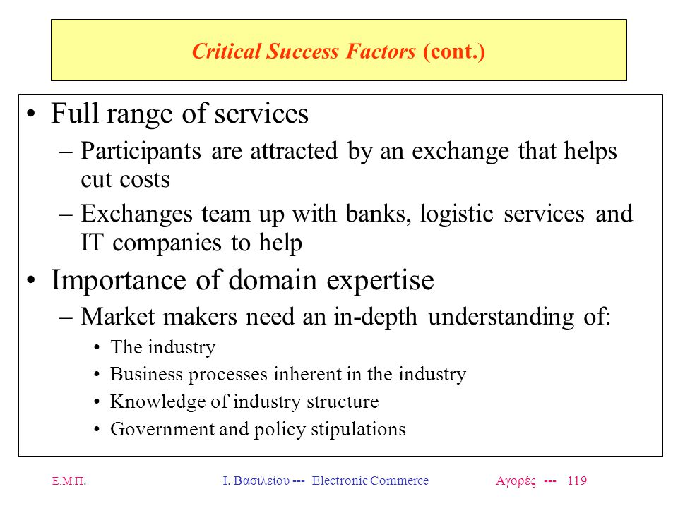 Critical Success Factors (cont.)
