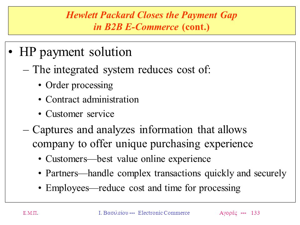 Hewlett Packard Closes the Payment Gap in B2B E-Commerce (cont.)