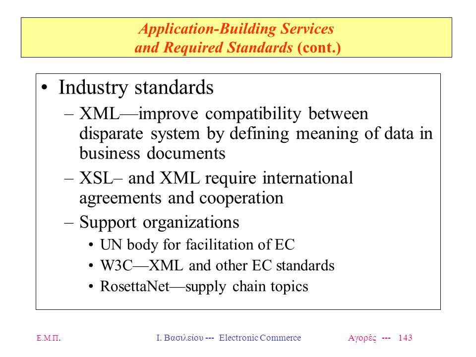 Application-Building Services and Required Standards (cont.)