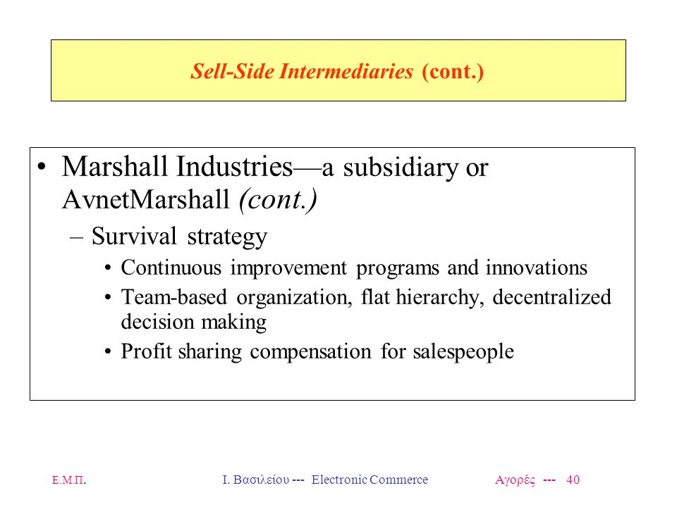Sell-Side Intermediaries (cont.)