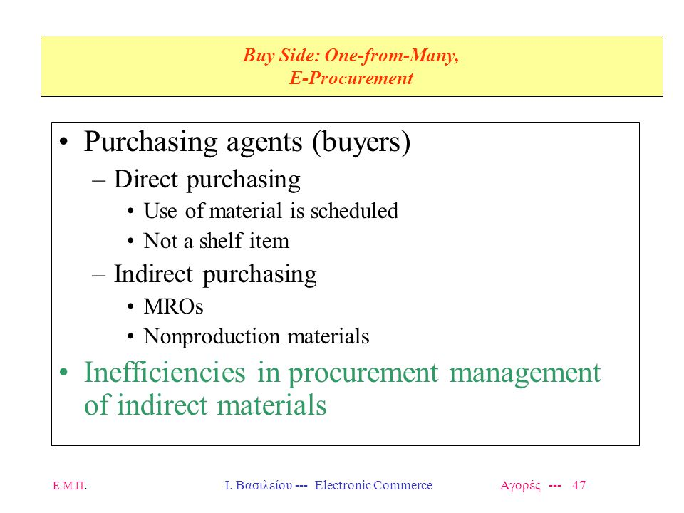 Buy Side: One-from-Many, E-Procurement