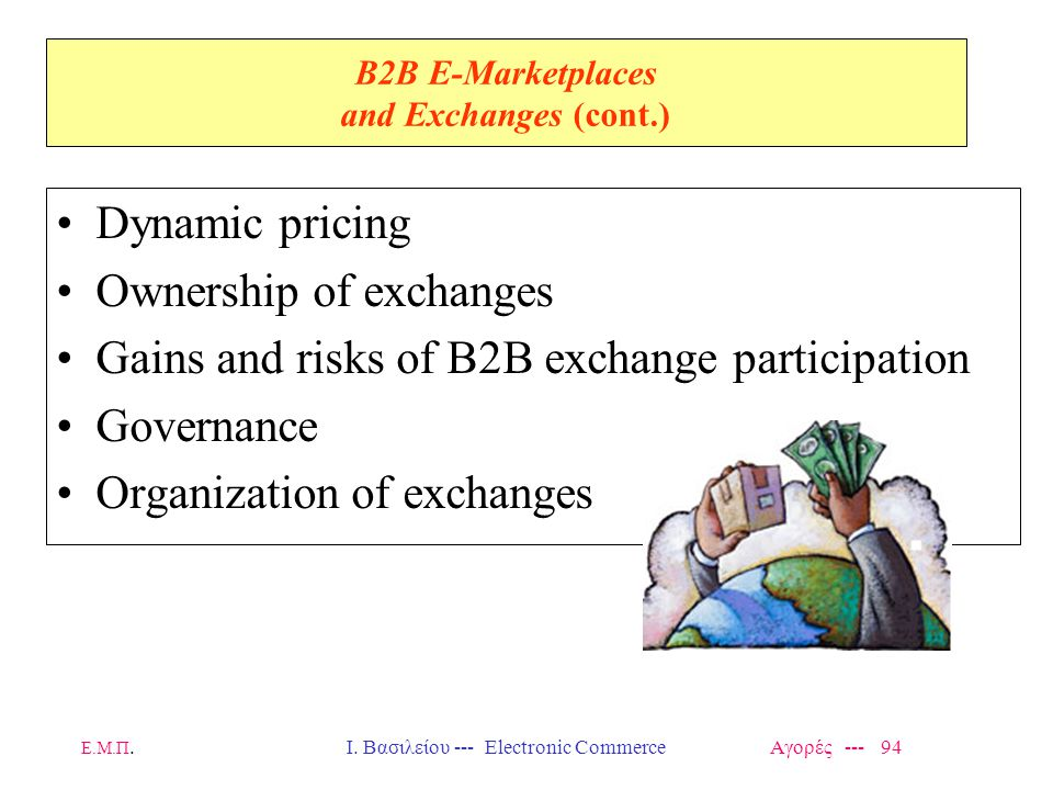 B2B E-Marketplaces and Exchanges (cont.)