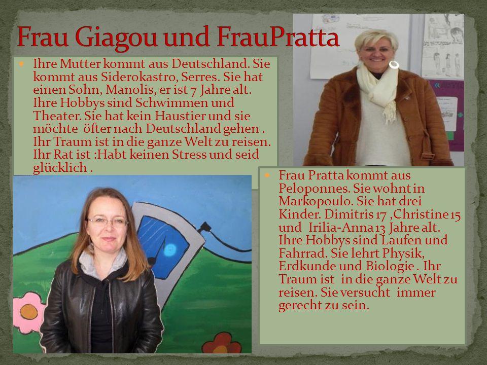Frau Giagou und FrauPratta