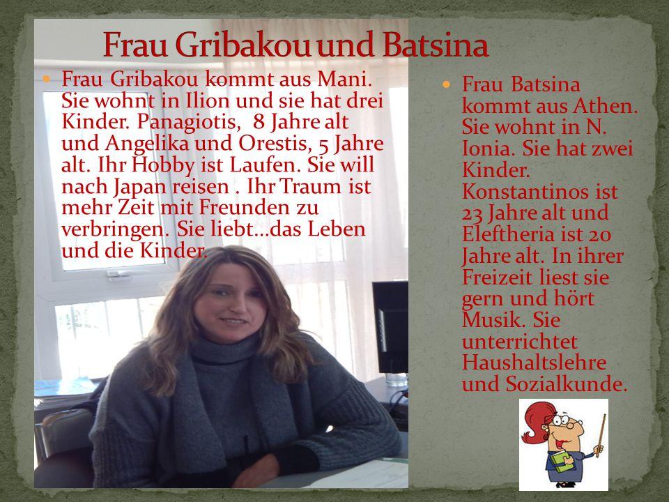 Frau Gribakou und Batsina